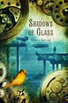 Shadows of Glass (Ashes Trilogy, #2)
