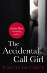The Accidental Call Girl (Accidental, #1)