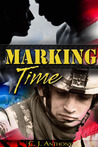 Marking Time by C.J. Anthony