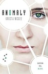 Anomaly by Krista McGee