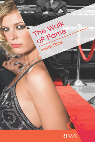The Walk of Fame by Heidi Rice