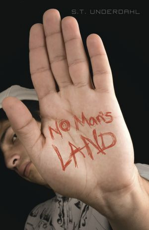 No Man's Land by S.T. Underdahl