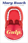Gulp by Mary Roach