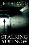 Stalking You Now