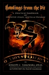 Howlings from the Pit: A Practical Handbook of Medieval Magic, Goetia & Theurgy