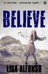Believe (Rules, #1)