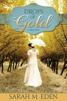 Drops of Gold by Sarah M. Eden