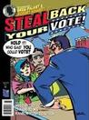 Steal Back Your Vote!