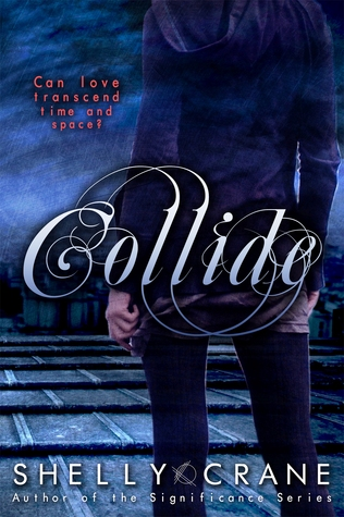 Collide by Shelly Crane