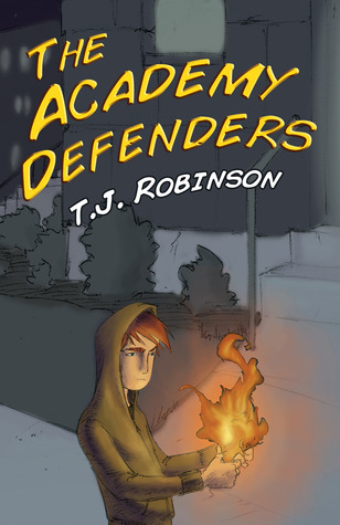 The Academy Defenders by T.J.  Robinson
