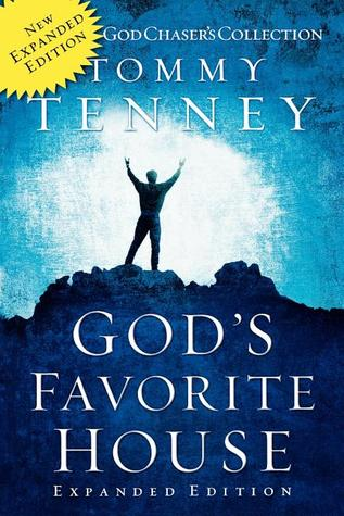 God's Favorite House by Tommy Tenney