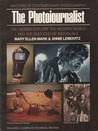 The Photojournalist: Mary Ellen Mark & Annie Liebovitz (Masters of Contemporary Photography)