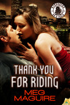 Thank You for Riding by Meg  Maguire