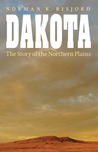 Dakota: The Story of the Northern Plains