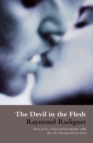 The Devil in the Flesh by Raymond Radiguet