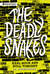 The Deadly Snakes by J.B. Staniforth