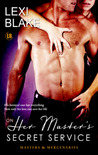 On Her Master's Secret Service (Masters and Mercenaries, #4)
