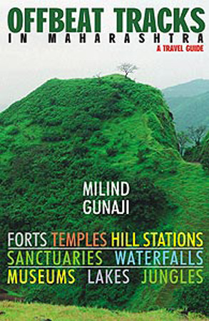 Off Beat Tracks In Maharashtra:A Travel Guide