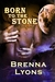 Born to the Stone (Night Warriors #7)