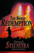 The Sweet Redemption by Tom Stienstra