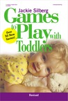 Games to Play with Toddlers, Revised
