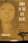 Born in the Big Rains: A Memoir of Somalia and Survival