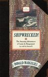 Shipwrecked!: The Amazing Adventures of Louis de Rougemont (as told by himself)