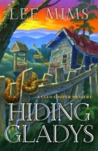 Hiding Gladys (Cleo Cooper Mystery, #1)