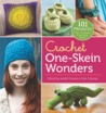 Crochet One-Skein Wonders: 101 Projects from Crocheters around the World