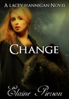 Change (Lacey Hannigan Trilogy, #2)