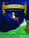 Clara & the Lands of the South by Anthony Paolucci
