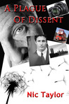 A Plague of Dissent by Nic  Taylor