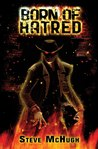 Born of Hatred (Hellequin Chronicles, #2)