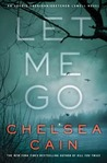 Let Me Go (Gretchen Lowell, #6)