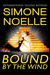 Bound By The Wind (A Mayan End of the World Erotic Romance)