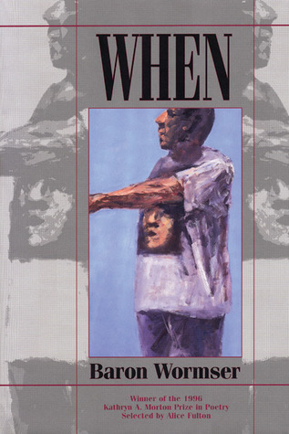 When by Baron Wormser