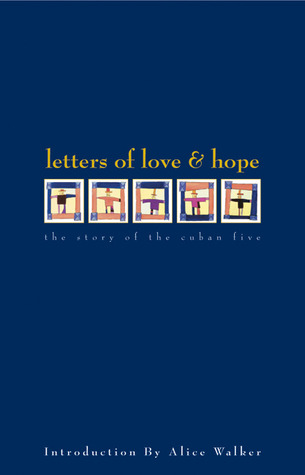 Letters of Love & Hope: The Story of the Cuban Five