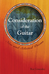 Consideration of the Guitar: New and Selected Poems, 1986-2005