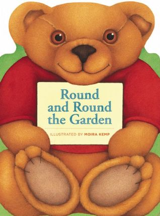 Round and Round the Garden by Moira Kemp