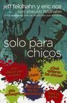 Solo Para Chicos: For Young Men Only