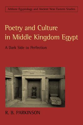 Poetry and Culture in Middle Kingdom Egypt