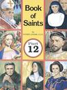 The Book of Saints by Lawrence G. Lovasik
