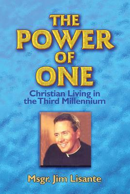 The Power of One: Christian Living in the Third Millennium