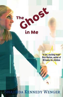The Ghost in Me by Shaunda Kennedy Wenger
