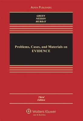 Problems, Cases, And Materials On Evidence