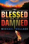 The Blessed and the Damned (Righteous, #4)