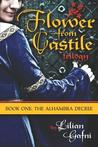 The Alhambra Decree (Flower from Castile Trilogy, #1)
