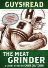 Guys Read: The Meat Grinder: A Short Story from Guys Read: The Sports Pages