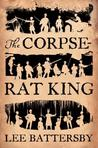 The Corpse-Rat King