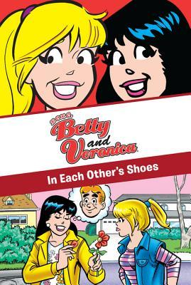 Xoxo, Betty and Veronica: In Each Other's Shoes: In Each Other's Shoes